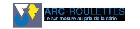 arc-roulettes.com | Bordeaux | le sur mesure au prix de la série